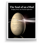 Soul of an eMod: Bridging Theory into Practical Application