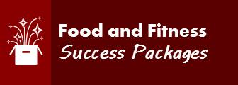 Food and Fitness Success Packages